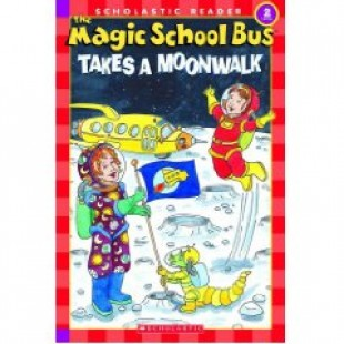 MAGIC SCHOOL BUS: TAKES A MOONWALK